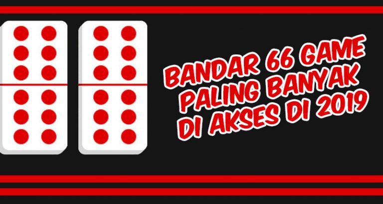 Bandar66 Online Jenis Judi Kartu Online Paling Banyak Diakses 2019
